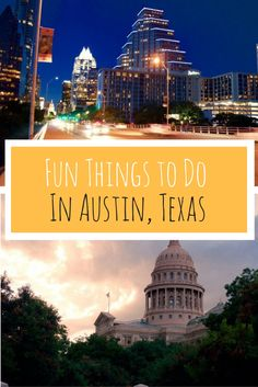 Fun Things to do in Austin, Texas
