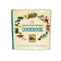General Foods Cookbook - 1959 First Edition - Collectible Cookbook - Retro Kitchen - Retro Cookbook by BatnKatArtifacts