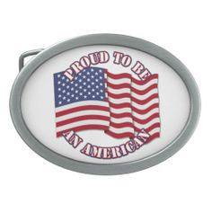 Proud To Be An American With USA Flag Belt Buckle