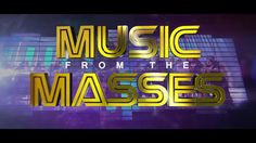 Music From The Masses - YouTube