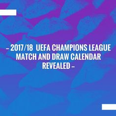 Check out my new post! 2017/18 Uefa Champions League match and draw calendar revealed :) http://sportstribunal.com/uefa/champions-league/201718-uefa-champions-league-match-and-draw-calendar-revealed/?utm_campaign=crowdfire&utm_content=crowdfire&utm_medium=social&utm_source=pinterest