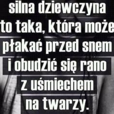 To oznacza że jestem silna😃😭😭 More Than Words, Some Words, Fake Love, My Love, Happy Photos, Pain Quotes, Saddest Songs, Life Lessons, Best Quotes