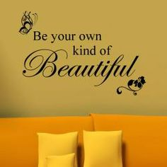 For under the clokc???@Overstock - 'Be your own kind of beautiful' is a beautiful and meaningful quote that will bring inspiration and thought to anyone who see it. This popular design is laid out in three lines with floral design with butterfly graphic.http://www.overstock.com/Main-Street-Revolution/Vinyl-Be-Your-Own-Kind-of-Beautiful-Wall-Decal/6304555/product.html?CID=214117 $29.99