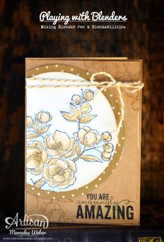 Stampin Up Artisan Blog Hop- Blenders | Creations by Mercedes