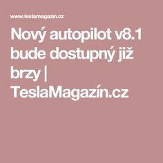 Nový autopilot již brzy ve vozech Tesla Tesla Motors, Bude