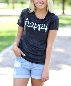 Another great find on #zulily! Charcoal Gray 'Happy' Tee - Women #zulilyfinds