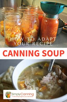 canning recipes - Canning Soup Adapt Your Recipe to Make It Safe for Home Canning Canning Vegetable Soups, Canning Soup Recipes, Pressure Canning Recipes, Canning Vegetables, Canning Tips, Cooking Recipes, Pressure Cooking, Canning Chicken Noodle Soup, Canning Potatoes
