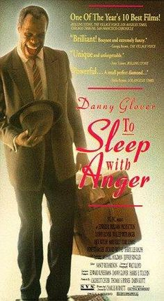 TO SLEEP WITH ANGER (1990) ●彡 Danny Glover plays Harry Mention, an old friend from the rural south, arrives on the doorstep of a Los Angeles family, wreaking subtle and not-so-subtle havoc on their lives. Charles Burnett's acute and sensitive direction is free of hackneyed movie conventions; even something as simple as a hello is said differently from the way you've heard it in any other movie. All of his films have the density of novels.