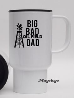 Travel Mug Oilfield Dad Coffee Mug Roughneck Oil by Mugsleys Oilfield Wife, Oil Rig, Cricut Tutorials, Vinyl Shirts, Oil And Gas, Gifts For Boys, Travel Mug, Coffee Mugs, Oil Field