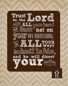 Instant download to print! Trust in the Lord with all your heart. Scripture Wall Art decor, Christian quotes and printables by dwellart.