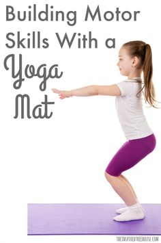 Yoga Poses : The Inspired Treehouse Lots of great ideas for simple activities for kids usin Gross Motor Activities, Gross Motor Skills, Fun Activities For Kids, Learning Activities, Babysitting Activities, Sports Activities, Learning Tools, Kids Fun, Yoga Beginners