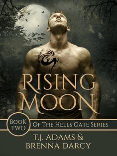 Rising Moon by TJ Adams & Brenna Darcy