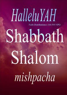HalleluYAH! Shabbath Shalom
