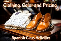 Clothing, Color and Pricing Spanish Class Activities