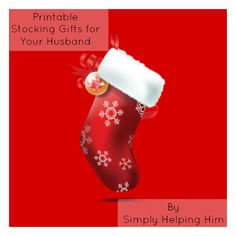 Printable Stocking Gifts for Your Husband - Simply Helping Him: Marriage Experience from a Help Meet