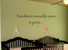 Baby TWINS Saying Quote AND Name Initial Stars.. Sometimes Miracles.. Toddler Girl Boy Nursery Vinyl Sticker Wall Decor. $33.00, via Etsy.