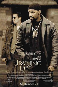 Directed by Antoine Fuqua. With Denzel Washington, Ethan Hawke, Scott Glenn, Tom Berenger. On his first day on the job as a Los Angeles narcotics officer, a rookie cop goes on a training course with a rogue detective who isn& what he appears. Tom Berenger, Famous Movie Posters, Famous Movies, Equalizer Movie, Training Day Movie, Thriller, Julie Benz, Ethan Hawke, Portrait Photography
