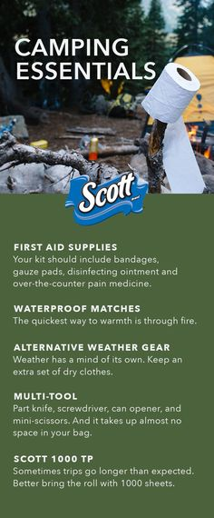 "Whether you're simply camping or going for a multiple day hike, these camping essentials will cover your ""you know what"" out there. Gather this gear, along with Scott® 1000 TP for your outdoor adventure."