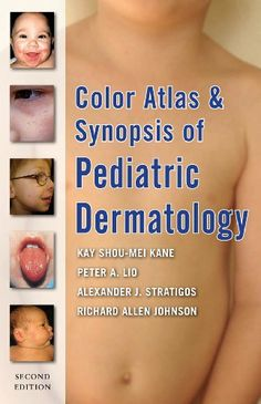 Color Atlas and Synopsis of Pediatric Dermatology : Second Edition by Alexander J. Stratigos. $57.60