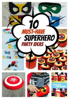 Includes links to tons of party idea resources! 10 Superhero Party Must-Haves - Spaceships and Laser Beams