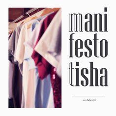#manifesto #tisha #tshirt #moda #arte