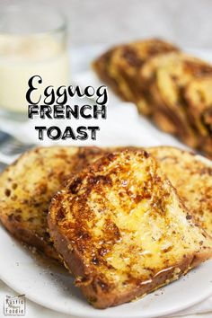 This Eggnog French Toast is a simple and decadent breakfast recipe. It's perfect to serve during the holidays and to guests on Christmas morning!