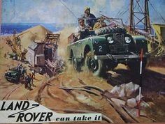 """""""Land Rover can take it"""""""