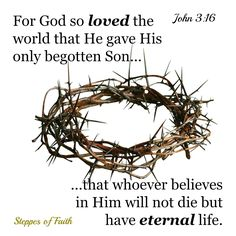 Give praise to God for giving His only Son to us. He was born to die for our sins and to help us find eternal life with Him. Joy to the world!