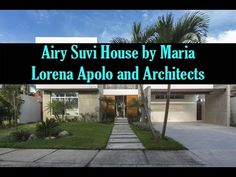 Airy Suvi House by Maria Lorena Apolo and Architects Interior Design Videos, Architects, World, House, Haus, The World, Home, Earth, Architecture