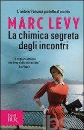 La chimica segreta degli incontri, Levy Marc