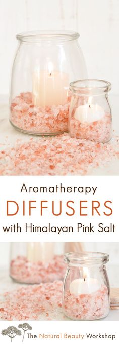Make Your Own Aromatherapy Candle Diffusers with Himalayan Pink Salt