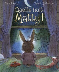 Quelle nuit Matty ! de Carol Roth http://www.amazon.fr/dp/2871427917/ref=cm_sw_r_pi_dp_cy8jwb03GY599