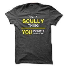 [Best tshirt name meaning] Its A SCULLY Thing-czabz  Teeshirt this month  If Youre A SCULLY You Understand  Everyone else has no idea  These make great gifts for other family members  Tshirt Guys Lady Hodie  TAG YOUR FRIEND SHARE and Get Discount Today Order now before we SELL OUT  Camping a ritz thing you wouldnt understand tshirt hoodie hoodies year name birthday a scully