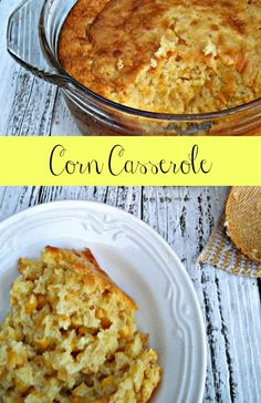 The #1 Thanksgiving Side Dish in my home. Corn Casserole