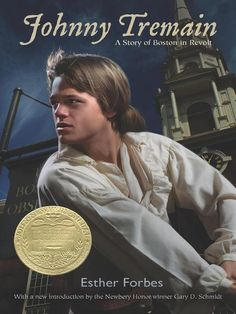 Historical Fiction Book-Title details for Johnny Tremain by Esther Hoskins Forbes - Set during the outbreak of the American Revolution, Johnny is a promising apprentice until he gets badly burned