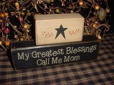 My Greatest Blessings Call Me Grandma Nana Mom Mother's Day Wood Sign Shelf Blocks Primitive Country Rustic Home Decor. $22.95, via Etsy.