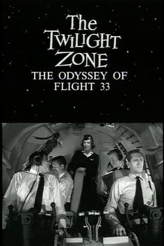 Twilight Zone - The Odyssey of Flight 33 S01E18. Mode of #timetravel transportation: Weather jet stream anomaly