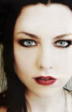 Amy Lee  I want her eyes.