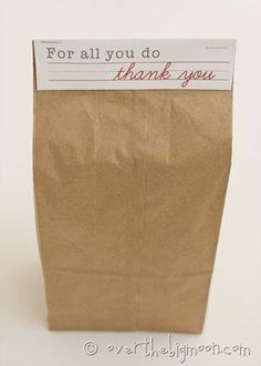 "Free printable Teacher Appreciation Brown Bag Topper - ""for all you do, thank you"""