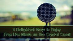 3-delightful-ways-to-enjoy-free-live-music-on-the-crystal-coast