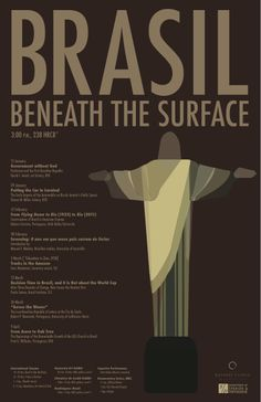 """Finally the finished product! This is what resulted from the inspiration of this board. """"Brazil beneath the Surface"""" is a semester-long lecture and event series hosted at BYU during Winter Semester 2014."""