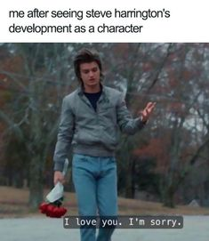 Things steve Brilliant Stranger Things Memes That Will Take Your Mood From Ten To Eleven . Brilliant Stranger Things Memes That Will Take Your Mood From Ten To Eleven Stranger Things Quote, Stranger Things Have Happened, Stranger Things Aesthetic, Stranger Things Netflix, Steve From Stranger Things, Steve Harrington Stranger Things, Stranger Things Season 3, Eleven Stranger Things, Memes Humor