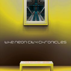 The Neon City Chronicles The story of a highly developed town and its decline .