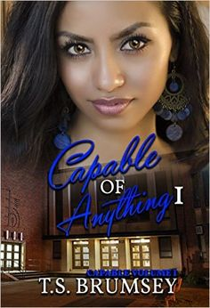 Capable of Anything Part One (Capable Series - Volume I) - Kindle edition by T.S. Brumsey. Literature & Fiction Kindle eBooks @ Amazon.com.