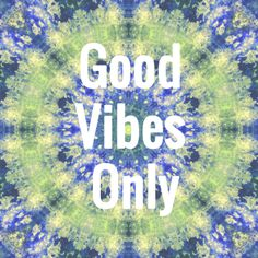 ☮ American Hippie Art Quotes ~ Tie Dye .. Good Vibes Only