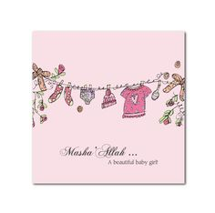 Baby Girl Clothesline - Islamic Greeting Card - Printed on textured card board - 155 mm square Inches) - Blank inside Texture Board, Baby Girl Cards, Beautiful Baby Girl, Wishes For Baby, Clothes Line, Islamic Quotes, Inspiring Quotes, White Envelopes, Gift Bags