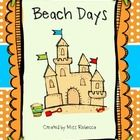 Beach Days is a fun writing and drawing activity for the end of the school year.  First students illustrate the picture and then write a story abou...