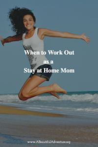 When to work out as a Stay at Home Mom: It sounds simple enough but with littles underfoot and moms in the thick of parenting it's tough carving out time for you. But you can do it! A few tips to making time for a workout.