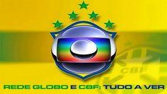 BLOG DO IRINEU MESSIAS: ESCÂNDALOS  DA  CBF/TV GLOBO:CBF e Globo podem ser...