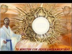 15 minutos con Jesus sacramentado Descarga este vídeo desde el sitio web: http://lasemilladecristo.com Oración al Santísimo Sacramento Llega la noche y me acerco a tí, Señor. No estoy de rodi...   https://www.youtube.com/watch?v=y05nxgVxFNU